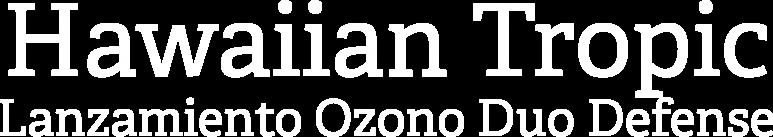 hawaiian-tropic-lanzamiento-ozono-duo-defense